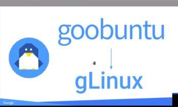 Google Ditches Goobuntu Linux cho gLinux dựa trên Debian